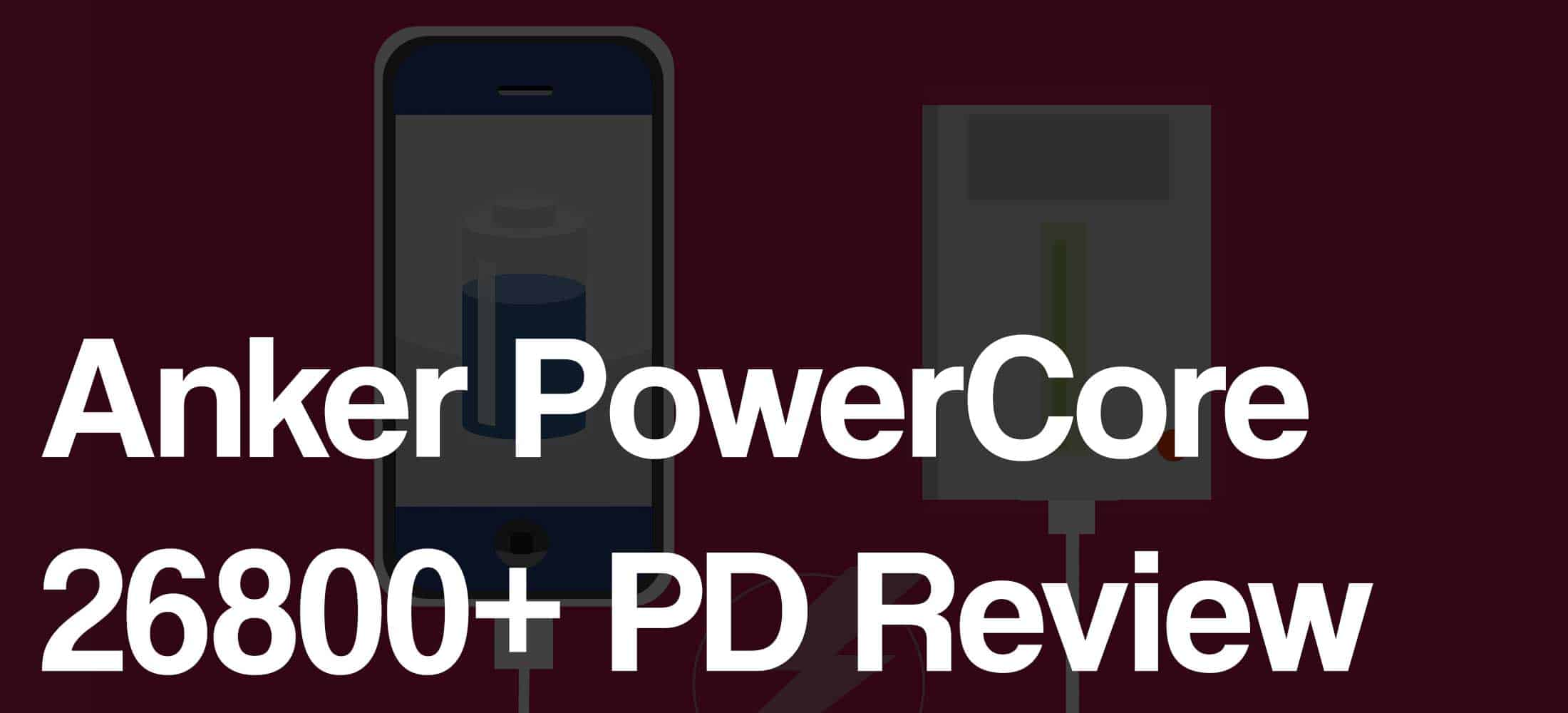 Anker powercore 26800 pd review
