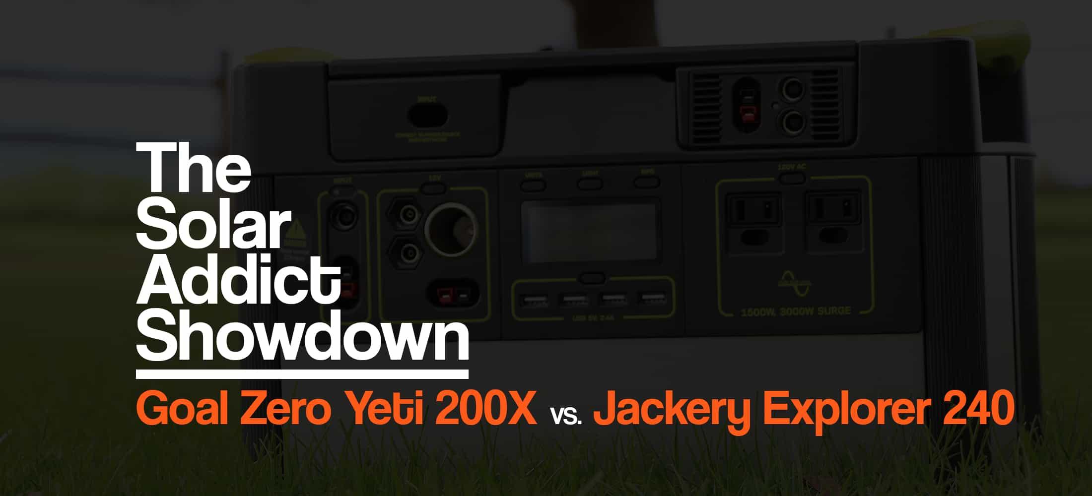 goal-zero-yeti-200x-vs-jackery-explorer-240-solar-generator-power-station-the-solar-addict-2