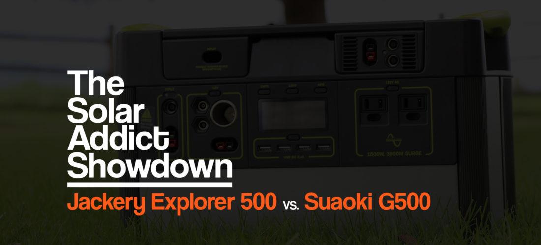 jackery-explorer-500-vs-suaoki-g500-power-station-solar-generator-comparison-the-solar-addict