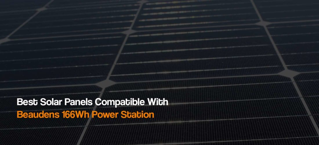 how-to-connect-best-solar-panels-for-beaudens-166wh-portable-power-station-renogy-the-solar-addict