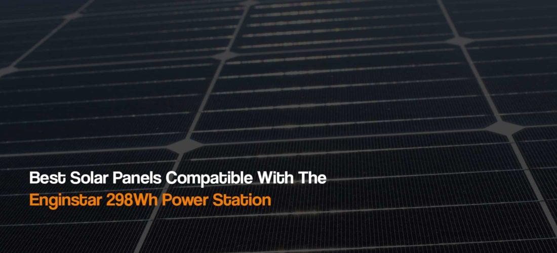 solar-panels-compatible-with-enginstar-298wh-portable-power-station-camping-boondocking-the-solar-addict